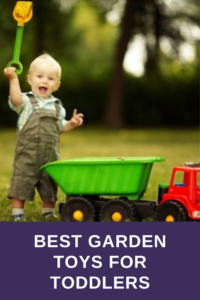 Top Garden Toys for Toddlers 2021